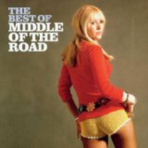 Middle Of The Road The Best of Middle of the Road, 1972