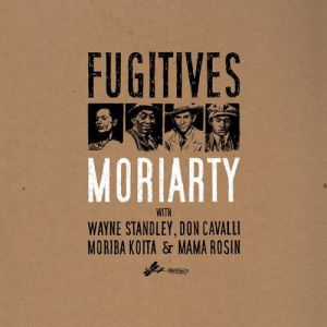 Moriarty Fugitives, 2013