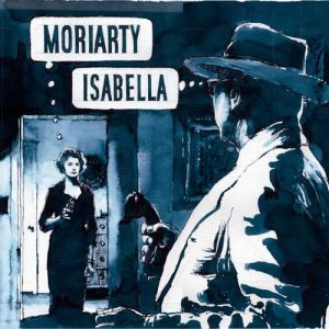 Moriarty Isabella, 2011
