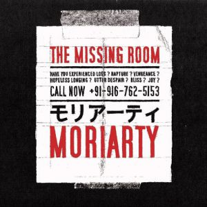 Moriarty The Missing Room, 2011