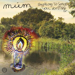 múm Sing Along to Songs You Don't Know, 2009