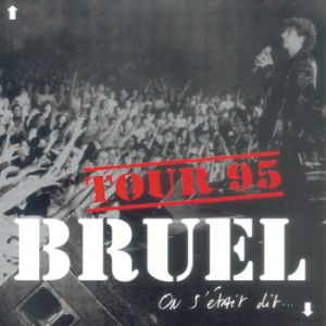 Patrick Bruel On s'était dit..., 1994