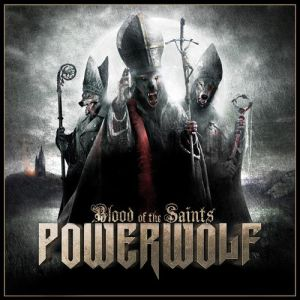 Powerwolf Blood of the Saints, 2011