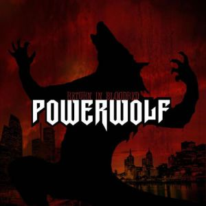Powerwolf Return in Bloodred, 2005