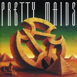 Pretty Maids Anything Worth Doing Is Worth Overdoing, 1999