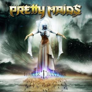 Pretty Maids Louder Than Ever, 2014