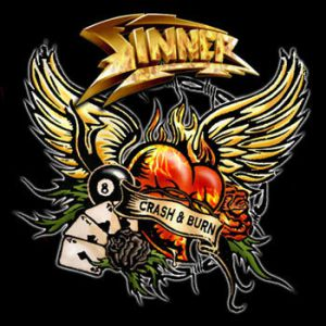 Sinner Crash & Burn, 2008