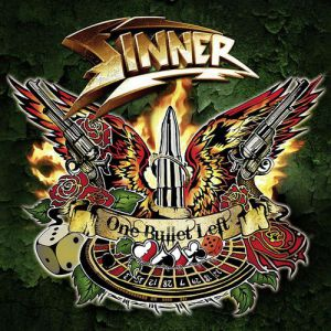 Sinner One Bullet Left, 2011