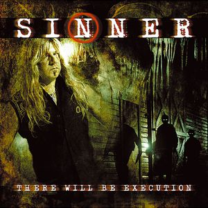 Sinner There Will Be Execution, 2003