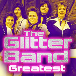 The Glitter Band Greatest, 2013