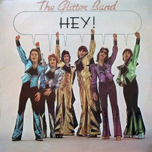 The Glitter Band Hey, 1974