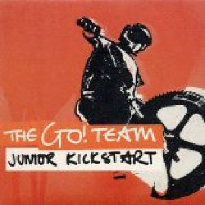 The Go! Team Junior Kickstart, 2003
