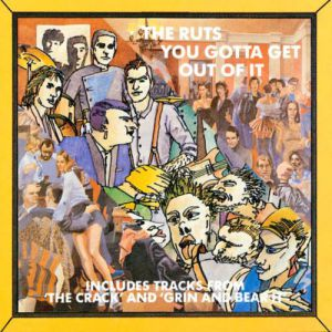 The Ruts You Gotta Get Out Of It, 1987