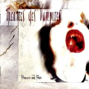 Theatres Des Vampires Pleasure and Pain, 2005