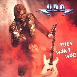 U.D.O. They Want War, 1987