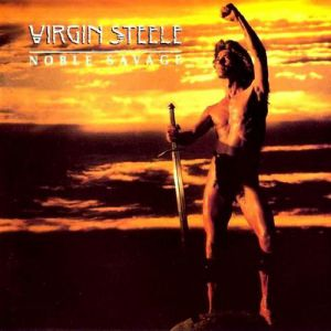 Virgin Steele Noble Savage, 1986