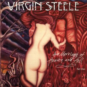 Virgin Steele The Marriage of Heaven and Hell Part I, 1994