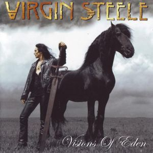 Virgin Steele Visions of Eden, 2006