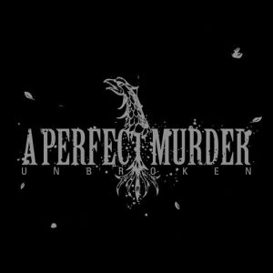 A Perfect Murder Unbroken, 2004