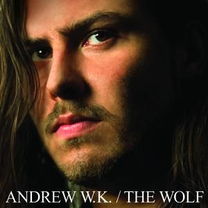 Andrew W.K. The Wolf, 2003
