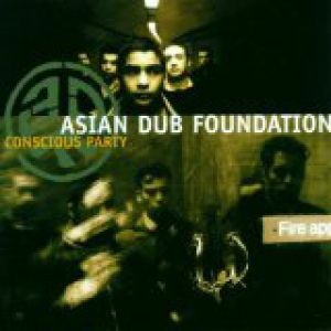 Asian Dub Foundation Conscious Party, 1998