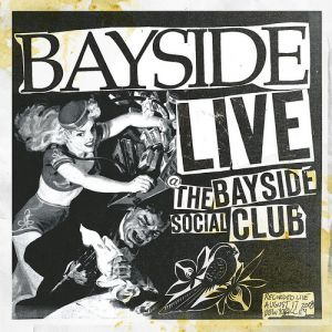 Live at The Bayside Social Club Album