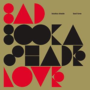 "Bad Love"" - album"