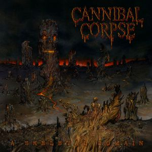 Cannibal Corpse A Skeletal Domain, 2014