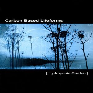 Carbon Based Lifeforms Hydroponic Garden, 2003