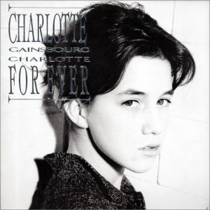 Charlotte Gainsbourg Charlotte for Ever, 1986