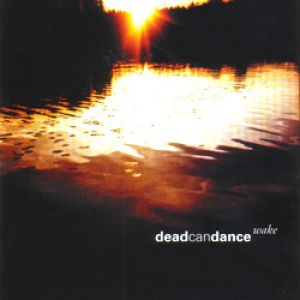 Wake – The Best of Dead Can Dance Album