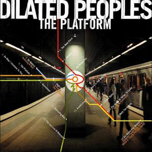 Dilated Peoples The Platform, 2000