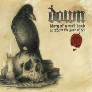 Down Diary Of A Mad Band: Europe In The Year Of VI, 2010