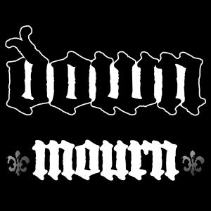 Down Mourn, 2007