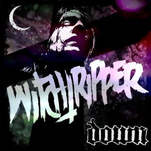 Down Witchtripper, 2012