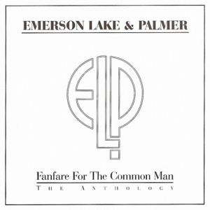 Fanfare for the Common Man – The Anthology - album
