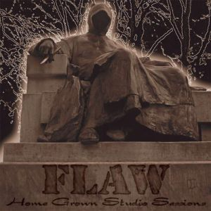 Flaw Home Grown Studio Sessions, 2009