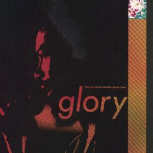 Glory: The Gil Scott-Heron Collection - album