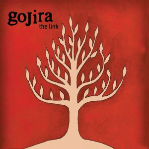 Gojira The Link, 2003