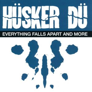 Hüsker Dü Everything Falls Apart and More, 1983