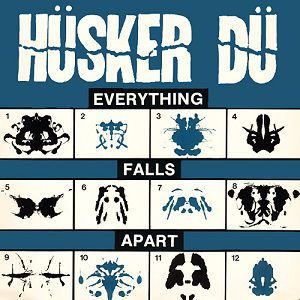 Hüsker Dü Everything Falls Apart, 1983