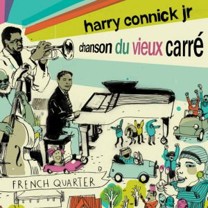 Chanson du Vieux Carré : Connick on Piano, Volume 3 Album