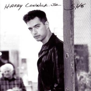 Harry Connick, Jr. She, 1994