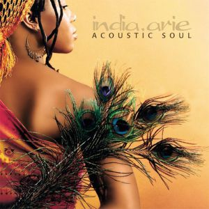 India.Arie Acoustic Soul, 2001