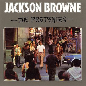 Jackson Browne The Pretender, 1976