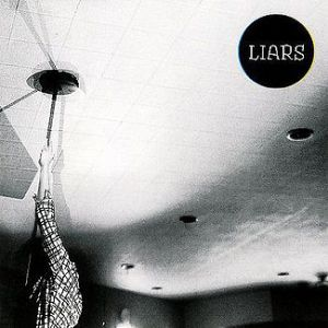Liars Liars Session, 2007