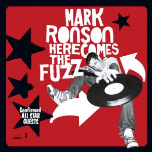 Mark Ronson Here Comes the Fuzz, 2003