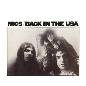 MC5 Back in the USA, 1970