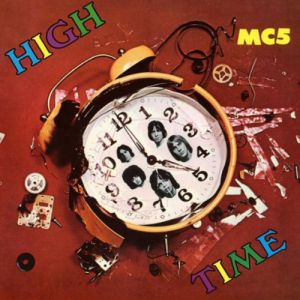 MC5 High Time, 1971