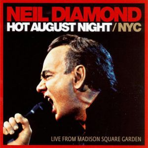 Hot August Night/NYC - album